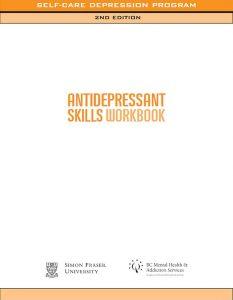 Antidepressant Skills Workbook Self-Care Program